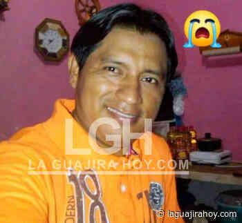 Asesinan a hombre la madrugada de este sábado en Maicao - La Guajira Hoy.com