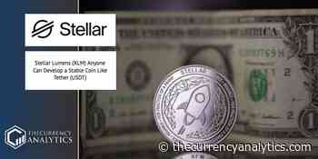 Stellar Lumens (XLM) Anyone Can Develop a Stable Coin Like Tether (USDT) - The Cryptocurrency Analytics