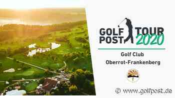 "Golf Post Tour: GC Oberrot Frankenberg - ""gepflegt, idyllisch, familienfreundlich"" - Golf Post"