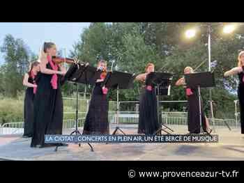 La Ciotat : Concerts en plein air, un été bercé de musique | PROVENCE AZUR - PROVENCE AZUR