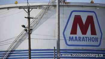 Marathon Petroleum Says It Won't Restart Two Idled Refineries - BNN