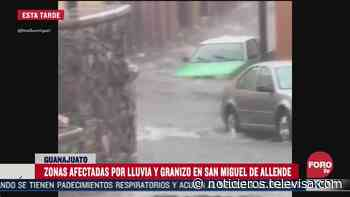 Reportan fuerte lluvia en San Miguel de Allende - Noticieros Televisa