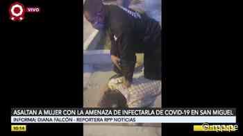San Miguel: Ladrón amenaza con contagiar de coronavirus a serenos para evitar intervención [VIDEO] - RPP Noticias