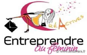 Entreprendre au féminin Cité des Métiers de Saint-Quentin-en-Yvelines lundi 14 septembre 2020 - Unidivers