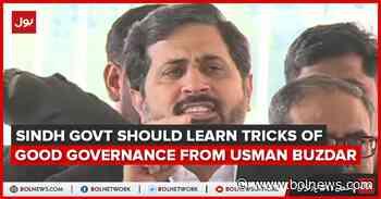 Sindh Govt should learn tricks of good governance from Usman Buzdar - BOL News