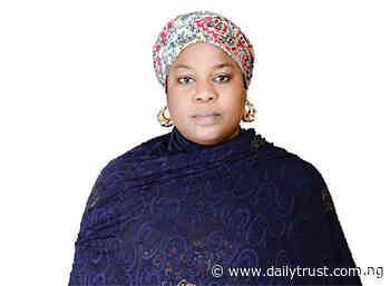 Always aspire to leave a legacy – Halima Usman - Daily Trust