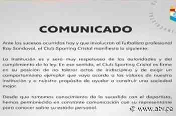 Ray Sandoval: Sporting Cristal se pronuncia por el caso del futbolista - ATV.pe