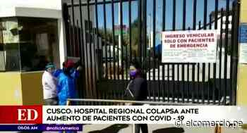 Cusco: Hospital de Cusco colapsa ante el incremento de casos positivos por COVID-19 - El Comercio Perú