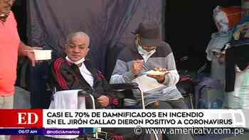 Casi el 70 % de damnificados en incendio del jirón Callao dio positivo a COVID-19 - América Televisión