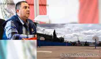 #Chihuahua   Pide el Profe Parga abrir bajo protocolos los centros deportivos y canchas - Adriana Ruiz