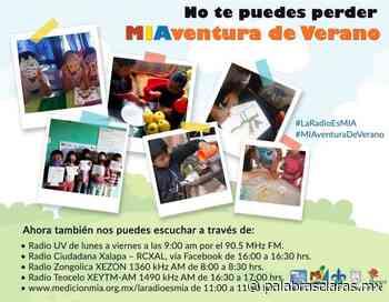 En Radio Ciudadana Xalapa, MIAventura de Verano - PalabrasClaras.mx