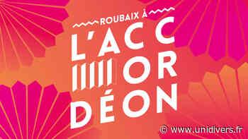 Roubaix à l'Accordéon 2020 Magic Mirror samedi 10 octobre 2020 - Unidivers