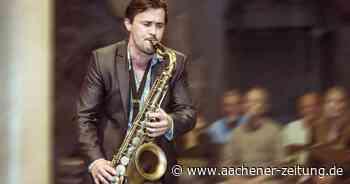 """""""Ungezähmte Klassik"""": Saxophon im Stadthausgarten Monschau - Aachener Zeitung"""