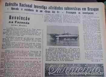 Medo do comunismo gera conflitos e investigações em Brusque nos anos 1960 - O Munícipio
