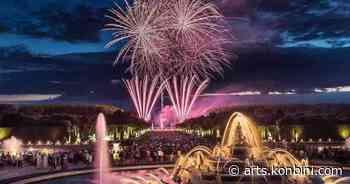 Les jardins de Versailles s'illuminent pour la saison estivale - Cheese - Konbini