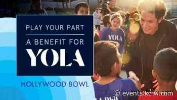 Play Your Part: A Benefit for YOLA - KCRW