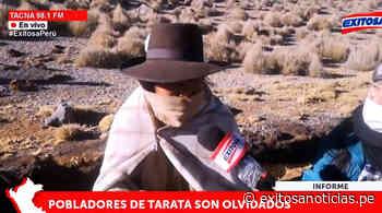 Tacna: Población de Tarata exige presencia de autoridades en la pandemia - exitosanoticias