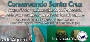 """CICLO DE CHARLAS: """"Conservando Santa Cruz"""": Arqueología y Paleoambiente en Patagonia Centro - Sur - FM Dimensión - El Calafate"""