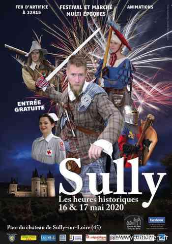 Les heures historiques Château de Sully sur Loire samedi 16 mai 2020 - Unidivers
