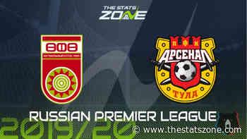 2019-20 Russian Premier League – Ufa vs Arsenal Tula Preview & Prediction - The Stats Zone