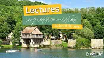 Vernon. Des lectures impressionnistes et théâtralisées s'installent en bord de Seine - actu.fr