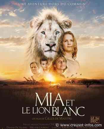 LE CREUSOT (Beaux Bagages, Ciné plein air) : «Mia et le lion blanc», ce vendredi au Collège Centre - Creusot-infos.com