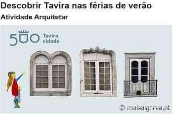 Museu Municipal de Tavira | Descobrir Tavira nas Férias de Verão - Mais Algarve