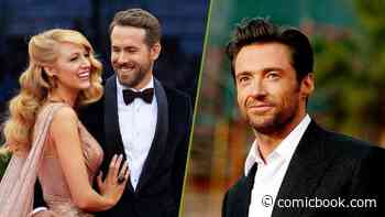 """Hugh Jackman Says Blake Lively Told Him Ryan Reynolds Is """"Furious"""" Over His Emmy Nomination - ComicBook.com"""