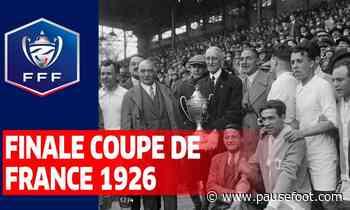 Finale Coupe de France 1926 : Olympique de Marseille – AS Valentigney (4-1) - Pause Foot