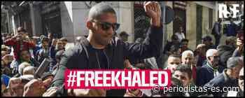 Periodismo en Argelia: acoso judicial contra Khaled Drareni - Periodistas-es