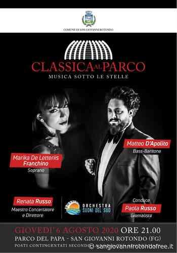 """""""CLASSICA AL PARCO - MUSICA SOTTO LE STELLE"""" - San Giovanni Rotondo Free"""