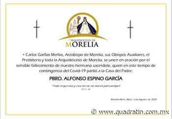 Muere de Covid 19 el padre Alfonso Espino; oficiaba en Diócesis Irapuato - Quadratín - Quadratín Michoacán