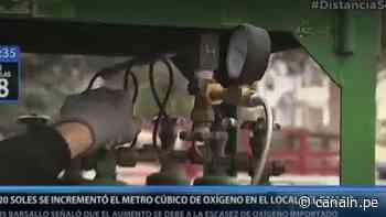 Callao: Empresa de oxígeno subió a S/20 el metro cúbico - Canal N