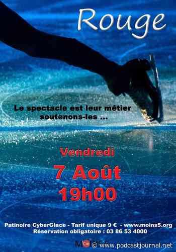 Auxerre-Monéteau : Rouge, le spectacle de la patinoire Cyberglace - Le Podcast Journal