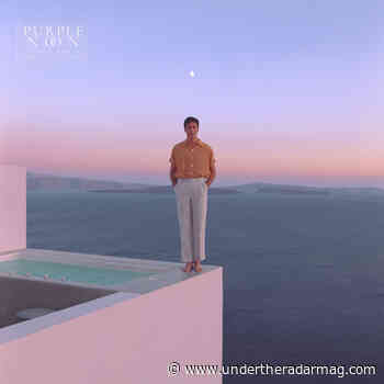 Washed Out: Purple Noon (Sub Pop) Review - Under the Radar Mag