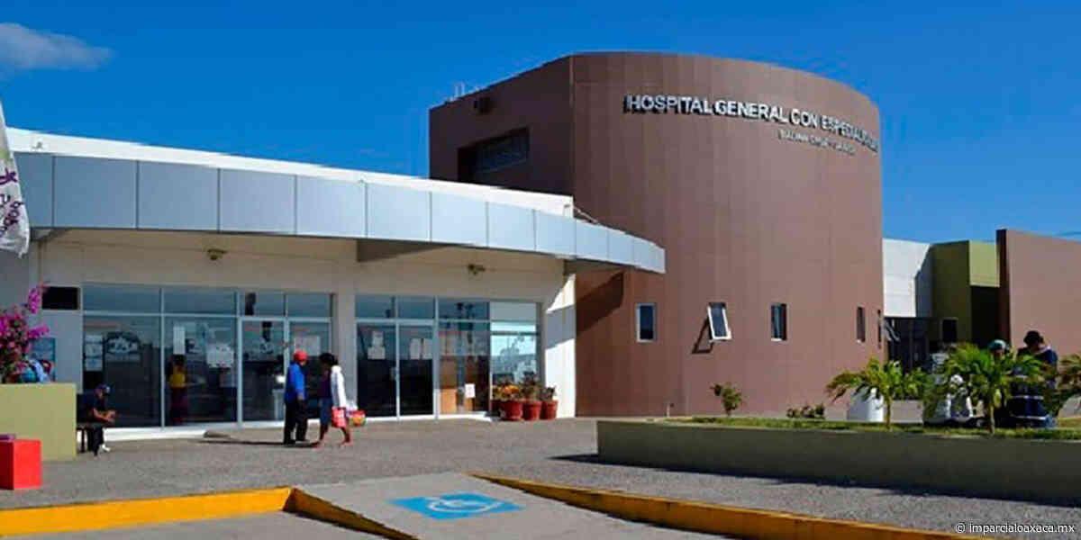 Clausuran área del Hospital General de Salina Cruz por Covid-19 - El Imparcial de Oaxaca