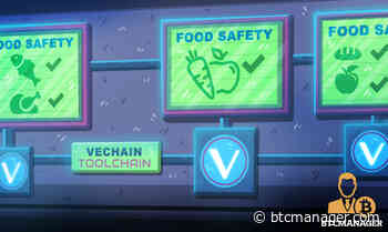 Vechain (VET) Rolls Out Blockchain-Based Food Safety Solution - BTCMANAGER