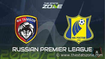 2020-21 Russian Premier League – Tambov vs Rostov Preview & Prediction - The Stats Zone
