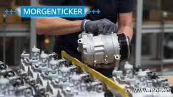 Morgenticker: In Naumburg und Wernigerode 200 Automobilzulieferer-Jobs auf der Kippe - MDR