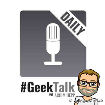 0867 #GeekTalk Daily mit Achim Hepp zu TikTok und WeChat — #GeekTalk Daily - #GeekTalk Daily Podcast by pokipsie network