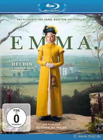Emma: Neues Leben für Jane-Austen-Roman - Märkische Onlinezeitung