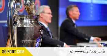 Qui sont les quatre clubs inconnus de la C1 2021 ? - SO FOOT
