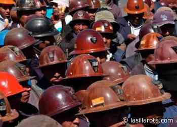 Logran sindicato minero y empresa acuerdo de alza salarial - La Silla Rota