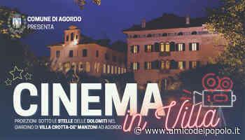 Agordino Cinema in villa ad Agordo - L'Amico del Popolo