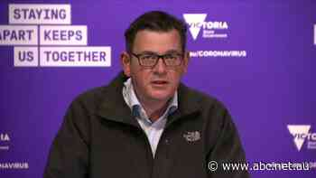 Here's what you need to know from Daniel Andrews' coronavirus briefing