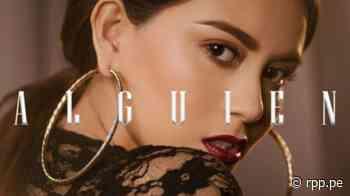 """Amy Gutiérrez lanza videoclip del tema """"Alguien"""" en versión salsa, su final sorprenderá a más de uno - RPP Noticias"""