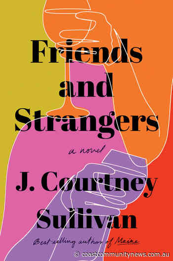 Book Review - Friends and Strangers - Central Coast Community News