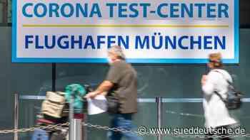 Tausende Rückkehrer absolvieren Corona-Test - Süddeutsche Zeitung