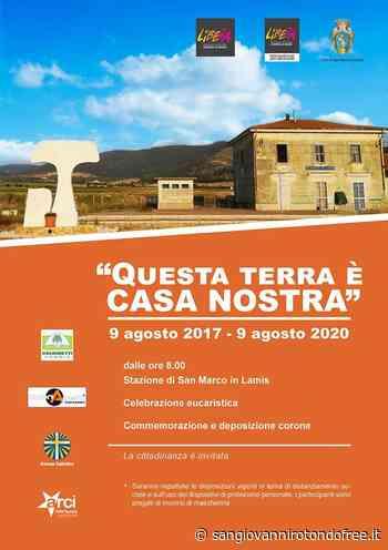 """""""Questa terra è CASA NOSTRA"""" - San Giovanni Rotondo Free"""