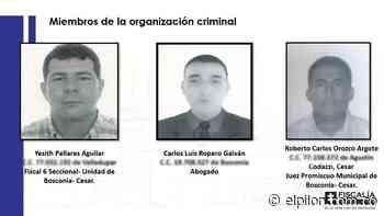 A prisión juez, fiscal y abogado de Bosconia por presunta corrupción - ElPilón.com.co
